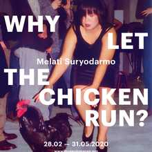 Melati Suryodarmo: Why Let the Chicken Run?